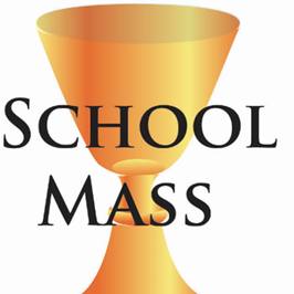 Come Join Us For School Mass